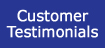Hear from our customers on our Testimonials Page